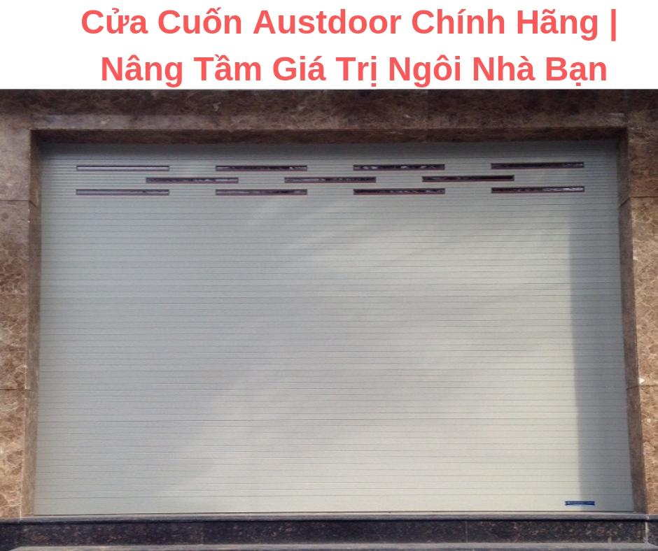 Cửa Cuốn Austdoor Chính Hãng