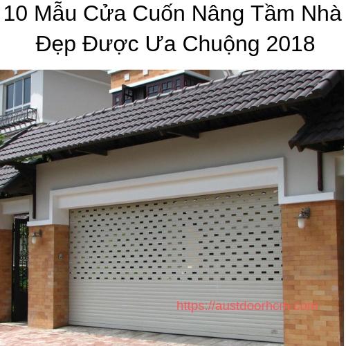 10 Mẫu Cửa Cuốn Nâng Tầm Nhà Đẹp