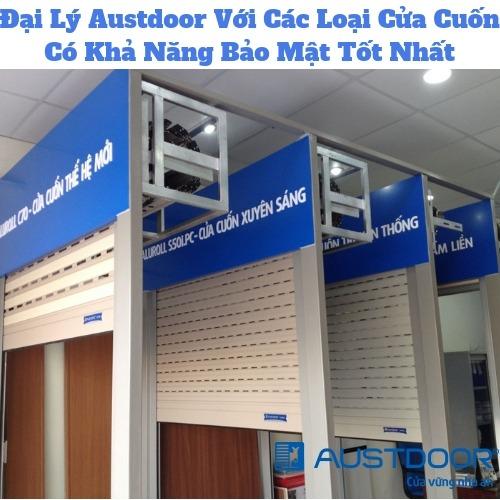 Đại Lý Austdoor Với Các Loại Cửa Cuốn